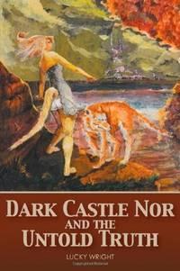 Dark Castle Nor and the Untold Truth