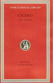 Cicero:On Ends (Loeb Classical Library) by Cicero; Translator-H. Rackham - Hardcover - 1914-01-01 - from Ergodebooks (SKU: SONG0674990447)
