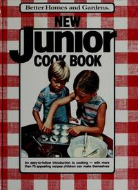 BETTER HOME AND GARDENS NEW JUNIOR COOK BOOK