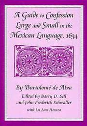 A Guide to Confession Large and Small in the Mexican Language, 1634