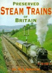 Preserved Steam Trains of Britain