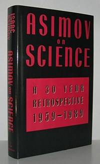 image of Asimov on Science: A 30 Year Retrospective 1959-1989