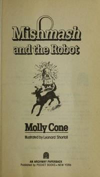 Mishmash and the Robot by Molly Cone - Hardcover - 1981-03-01 - from Books Express (SKU: 0395303451)