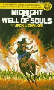 5-Volume Set of The Saga of the Well World :  Midnight at the Well of Souls, Exiles at the Well of Souls, Quest for the Well of Souls, The Return of Nathan Brazil, Twilight at the Well of Souls (The Legacy of Nathan Brazil)
