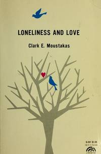 Loneliness and Love (Spectrum Book)