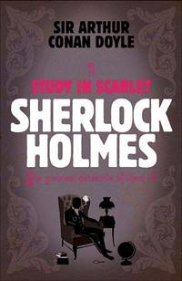 image of A Study In Scarlet: A Sherlock Holmes Murder Mystery Based on the Famous Story by Sir Arthur Conan Doyle