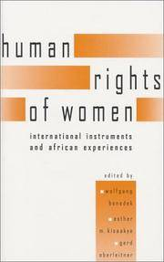 The Human Rights of Women: International Instruments and African Experiences