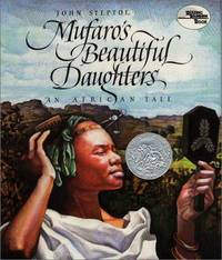Mufaro's Beautiful Daughters: An African Tale by  John Steptoe - 1st Edition - 1987 - from Bookbid Rare Books (SKU: 1406061)