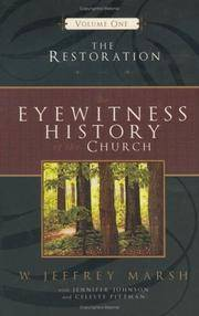 Eye Witness History of the Church: Volume One: The Restoration