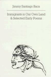 Immigrants in Our Own Land & Selected Early Poems (New Directions Paperbook)