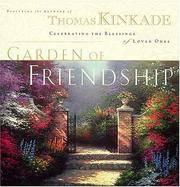 The Garden of Friendship  Celebrating the Blessings of Loved Ones