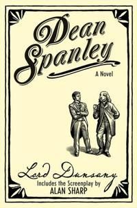 Dean Spanley : My Talks with Dean Spanley; Dean Spanley the Screenplay
