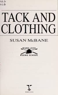 Tack and Clothing (Riding School Ser. )