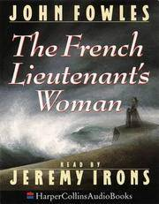 Jeremy Irons Reads The French Lieutenant's Woman (Abridged Audio Cassette Edition).