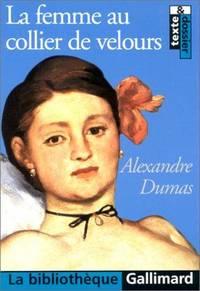 La Femme au collier de velours (La Bibliothèque Gallimard) (French Edition) by  Alexandre Dumas - Paperback - 2000 - from ThriftBooks (SKU: G2070414450I5N00)