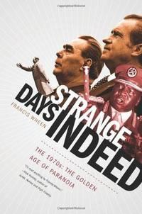 Strange Days Indeed