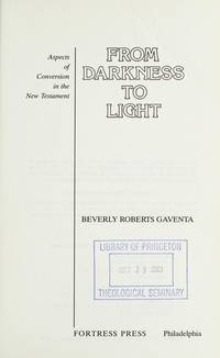 image of From Darkness to Light: Aspects of Conversion in the New Testament.