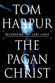 Pagan Christ-Recovering the Lost Light