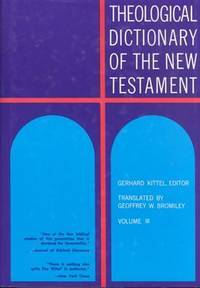 Theological Dictionary of the New Testament by  Gerhard &  Gerhard Friedrich Kittel - Hardcover - 1966 - from Neil Shillington: Bookdealer & Booksearch and Biblio.com