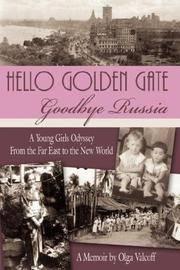 Hello Golden Gate: Goodbye Russia