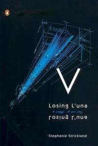 v losing luna