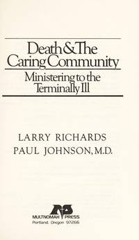 Death & the Caring Community: Minsitering to The Terminally Ill