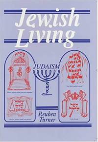 Jewish Living by Reuben Turner - Paperback - Fourth Edition - 2002 - from after-words bookstore and Biblio.com