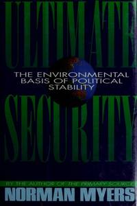 Ultimate Security The Environmental Basis for Political Stability