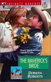 Maverick's Bride (Rodeo Men) (Silhouette Intimate Moments, 945)