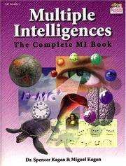 Multiple Intelligences : The Complete MI Book