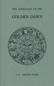 ASTROLOGY OF THE GOLDEN DAWN (Golden Dawn Studies Series 10) (b)