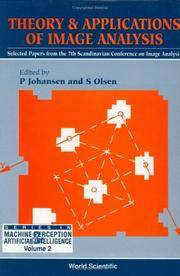Theory & Applications of Image Analysis: selected papers from the 7th Scandinavian Conference on Image Analysis. (World Scientific series in Machine Perception and Artificial Intelligence - volume 2)