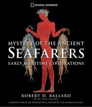image of Mystery of the Ancient Seafarers: Ancient Maritime Civilzation