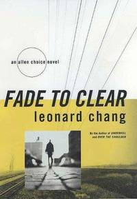 FADE TO CLEAR: An Allen Choice Novel