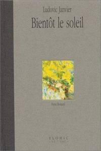 Biento?t le soleil: Pierre Bonnard (Collection Muse?es secrets) (French Edition)