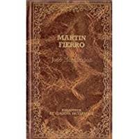image of Martin Fierro: El gaucho Martin Fierro y La vuelta de Martin Fierro (Clasicos hispanicos) (Spanish Edition)