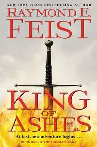 King of Ashes: Book One of The Firemane Saga (Firemane Saga, The)