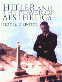 Hitler and the Power of Aesthetics.