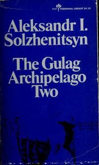 The Gulag Archipelago Two Iii-Iv