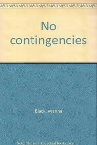 No Contingencies. (INSCRIBED)