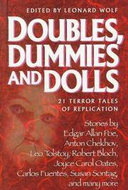 Doubles, Dummies and Dolls: 21 Terror Tales of Replication