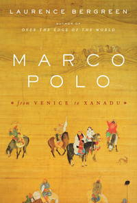 Marco Polo From Venice To Xanadu