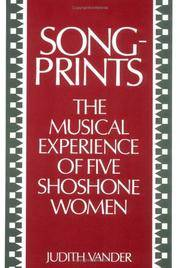 Songprints: The Musical Experience of Five Shoshone Women