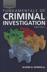 O'Hara's Fundamentals of Criminal Investigation