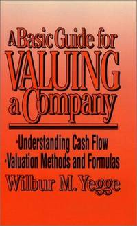 A BASIC GUYIDE FOR VALUING A COMPANY