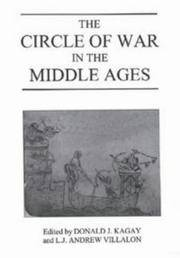 THE CIRCLE OF WAR IN THE MIDDLE AGES - Essays on Medieval Military & Naval History
