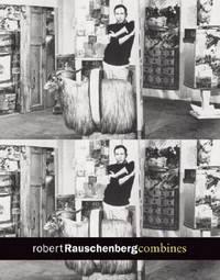 image of ROBERT RAUSCHENBERG : COMBINES