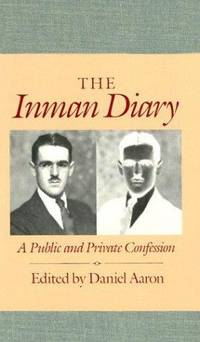 The Inman Diary: A Public And Private Confession [2 Vol. Set]