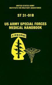 U. S. Army Special Forces Medical Handbook/st 31-91B