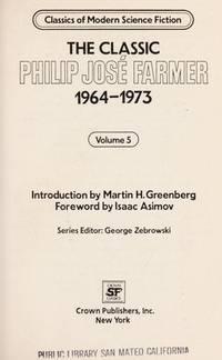 image of Classic Philip Jose Farmer 1964-1973: Volume 5 (Classics of modern science fiction)